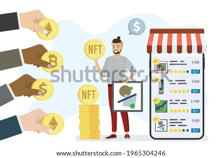 Technology of selling NFT tokens for cryptocurrency. Mobile phone with art store app. Male artist or art dealer sells artworks online. Buyers hands gives bitcoin, dollar, ethereum. Vector illustration