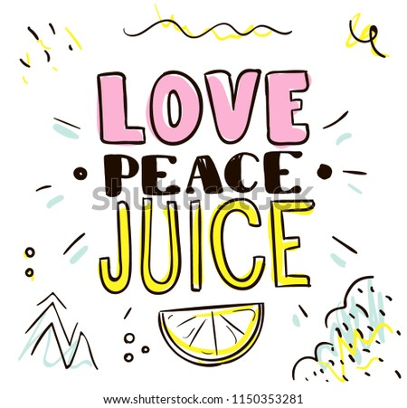 Tee print. Typography with slogan for t shirt. Love peace juice.