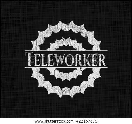 Teleworker chalkboard emblem written on a blackboard