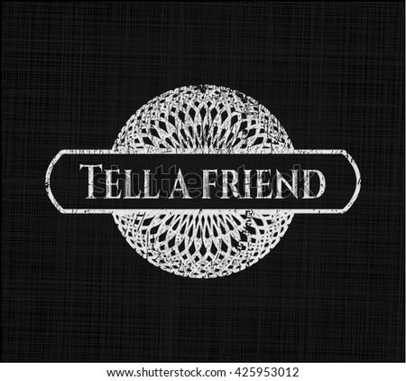 Tell a friend chalkboard emblem