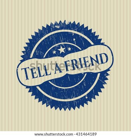 Tell a friend rubber texture