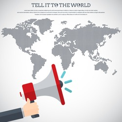 Tell it to the world - Flat design stylish vector illustration of hand holding megaphone with dotted world map. Digital marketing concept. EPS10 vector.