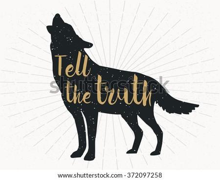 tell the truth  dark grey wolf
