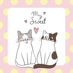 Template background couple love of cat with word my sweet on pastel.Doodle cartoon style.