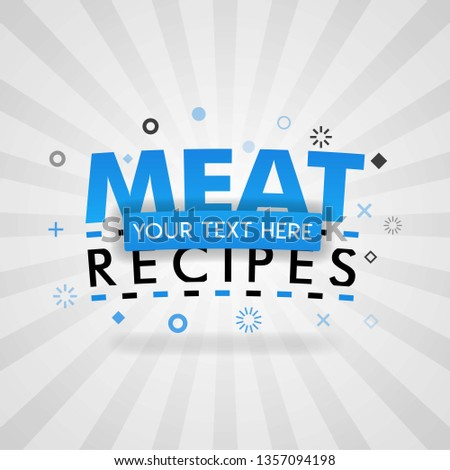 Template for meat food recipes blue poster. for promotion, advertising, marketing. Can be for textbook cover magazine, culinary websites, foodie site, restaurant chain, cookbook, dinner cooking book