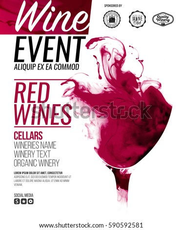 Template for promotions or presentations of wine events. Illustration with liquid effect. Stains of red wine. Vector design
