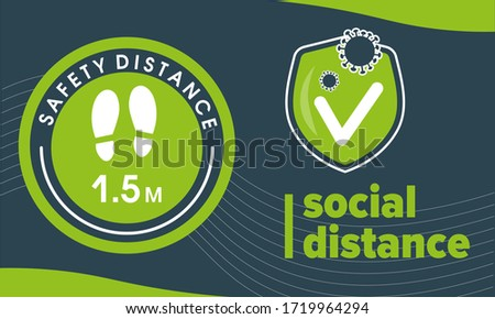 Template horizontal banner green round sticker that tells you to keep a distance of 1.5 meters avoid spreading corona virus. Green shield of protection. Coronavirus COVID-19 protection, medical health