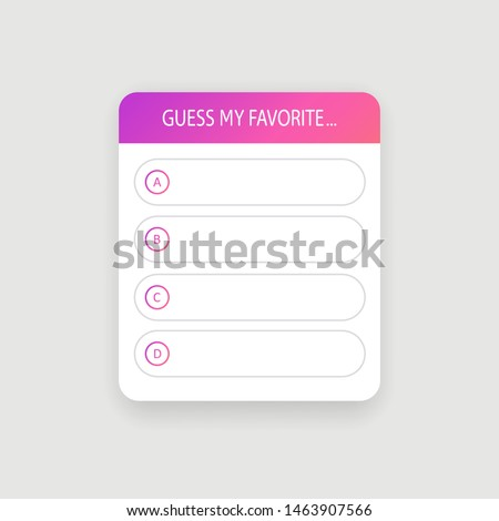 Template interface quiz guess option social media sticker. Mockup design ui window stories social media. Internet quiz isolated frame. Vector illustration. EPS 10