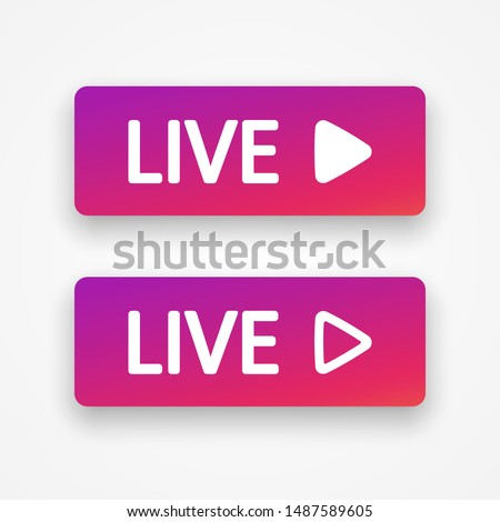 Template live buttons color gradient with shadow. Layout web button live streaming. Social media instagram, facebook concept. Vector illustration. EPS 10