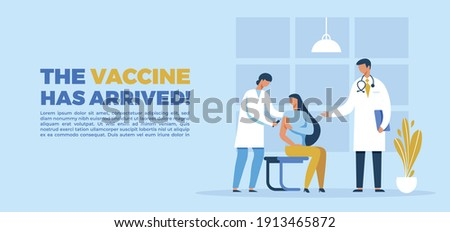 """template of a woman doctor and a man doctor injecting a female patient with the coronavirus vaccine. vaccine concept. flyer with text """"the vaccine has arrived""""."""