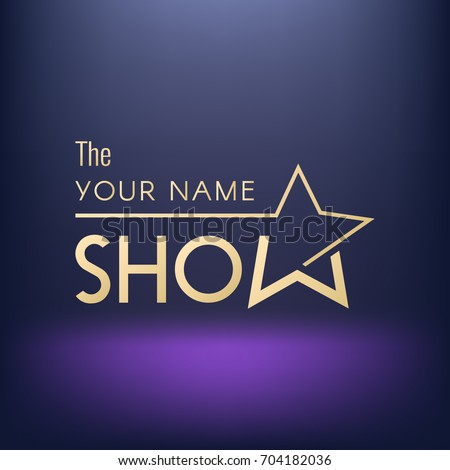 Template of logo/poster/banner/wallpaper for show. Vector image.