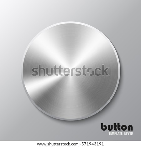 Template of round button with aluminum texture isolated on gray background
