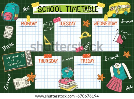 Template school timetable for students or pupils. Vector Illustration includes many hand drawn elements of school supplies  and chalkboard background space theme.