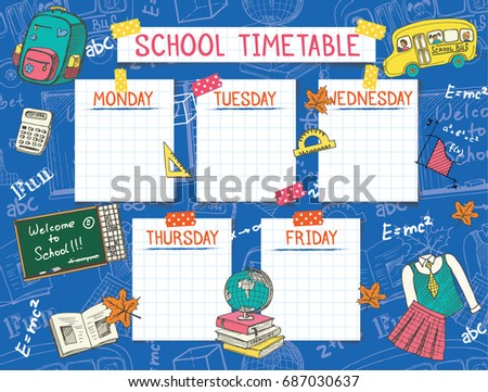 Template school timetable for students or pupils. Vector Illustration includes many hand drawn elements of school supplies  and chalkboard background
