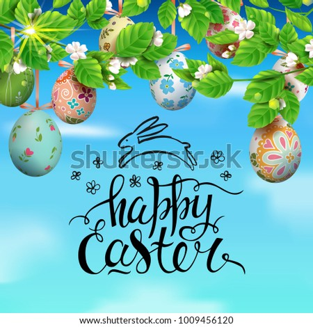 Template vector card with realistic colorful 3D eggs and blossom cherry. Handwritten inscription Happy Easter and bunny. Bright sunny background. Decorated eggs hang on a tree. Modern calligraphy.