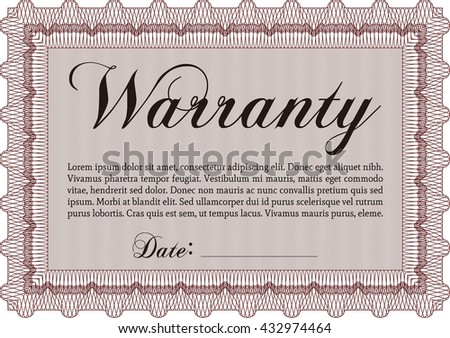 Template Warranty certificate. Border, frame. Lovely design. With quality background.