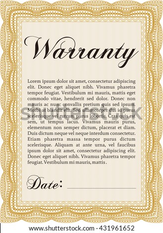 Template Warranty certificate. Superior design. Border, frame. With quality background.