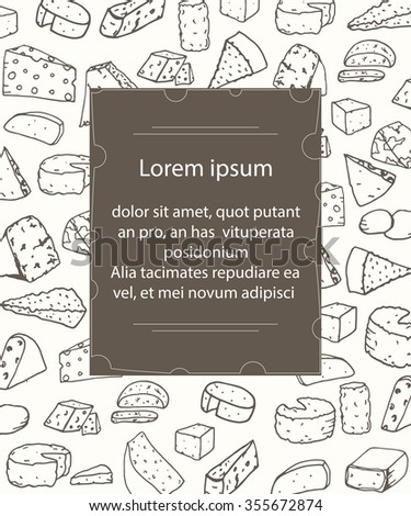 Template with different kinds of cheese on background. Hand drawn vector illustration