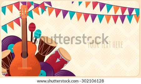 Template with guitar, percussion and conga drums, maracas, vinyl records and flags. Design for card, flyer, invitation or banner. Place for your text