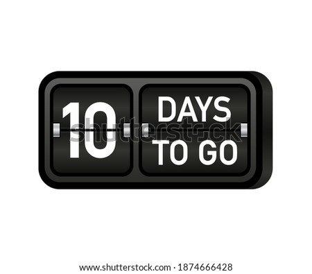 Ten days to go clock, darck emblem banner. Vector illustration. stock photo