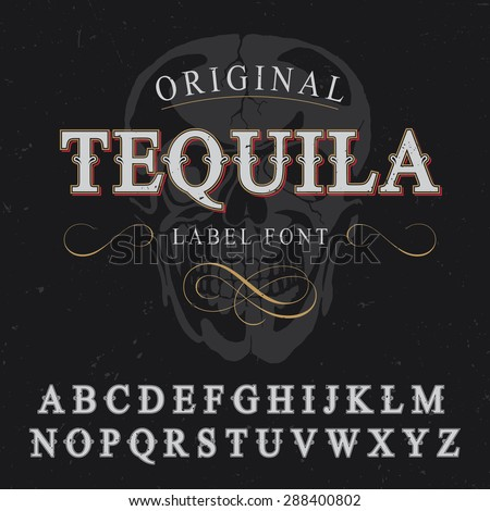 tequila label font and sample