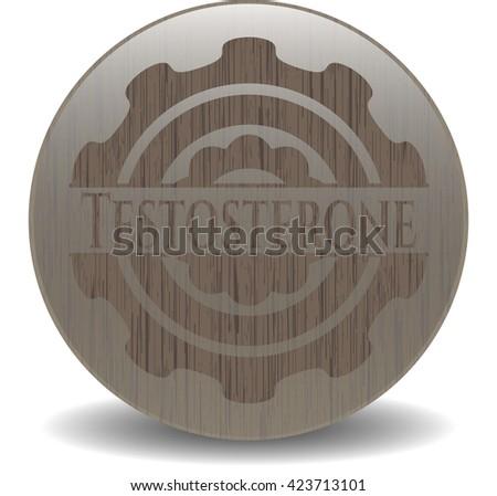 Testosterone vintage wooden emblem