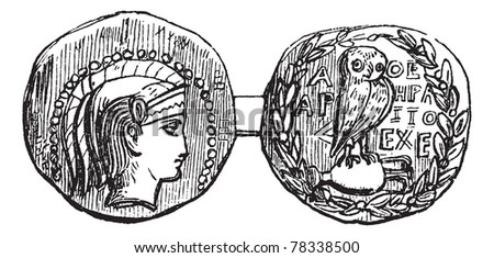 Tetradrachm from Athens or Greek Silver Coin, vintage engraving. Old engraved illustration of a Tetradrachm from Athens showing Athena on the front (head) and an owl on the rear (tail) sides. Trousset