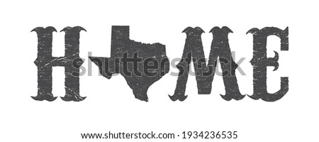 Texas is home t-shirt design with Texas map and grunge effect. ストックフォト ©