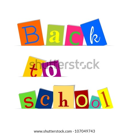 "text ""back to school"" - colorful letters on white background - vector illustration"