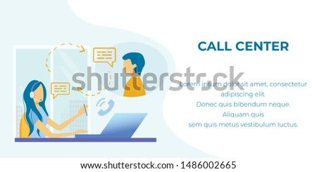 Text Banner Advertising Call Center Professional Service. Cartoon Woman Wearing Headphones and Microphone Working with Client on Laptop. Client Support and Assistance Online. Vector Flat Illustration