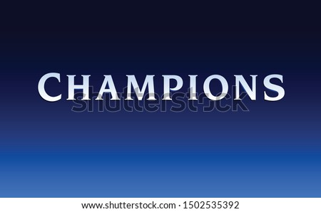 text champions typography vector template