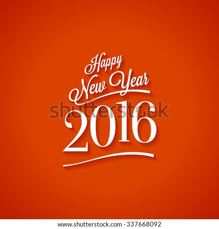 Text design of happy new year 2016. Vector Illustration.