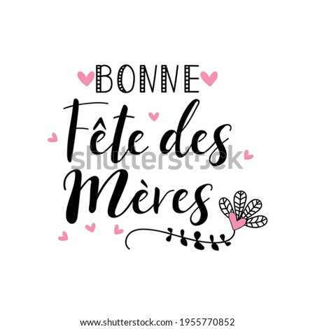 text in french   happy mother's