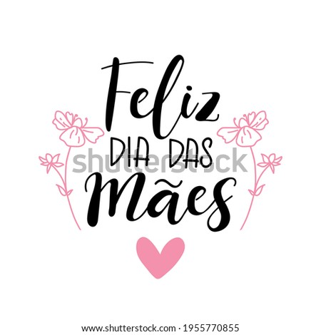 Text in Portuguese: Happy Mother's Day. Brazil lettering. Ink illustration. Postcard design. Stock foto ©