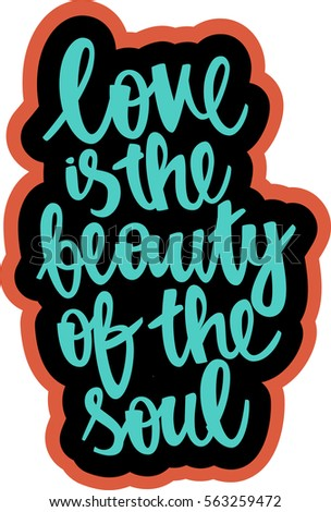 text   ''love is the beauty of