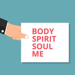 text writing Body Spirit Soul Me. Vector illustration