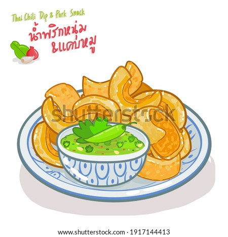 "Thai  Chili Dip and Thai Pork Snack  in Thai Language it mean ""Thai  Chili Dip and Thai Pork Snack"""