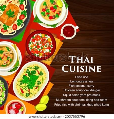 Thai cuisine vector mushroom soup tom klong hed ruam, squid salad yam pra muek, chicken soup tom kha gai. Lemongrass tea, fried rice with shrimps khao phad kung and fish coconut curry Thailand food Foto stock ©