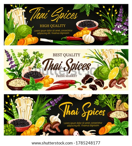Thai spices, herbs and seasonings, food cooking condiments, vector farm market banners. Thai cuisine spices ginger, lemongrass and kaffir, galangal root and chili pepper, Asian herbal ingredients