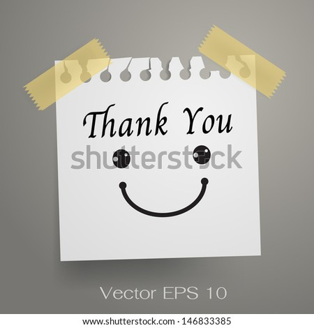 Thank you and smiley symbol on white note paper. Vector illustration. - stock vector