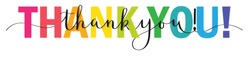 THANK YOU! colorful vector mixed typography banner with brush calligraphy