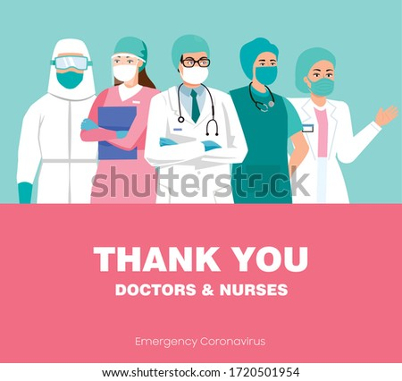 Thank you doctors and nurses. Medical workers working in the hospital and fighting for the coronavirus, Medical team  vector illustration. Doctors with face mask and medical uniform. Medical staff