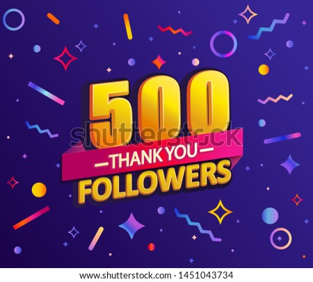 Thank you 500 followers,thanks banner.First half thousand follower congratulation card with geometric figures,lines,squares,circles for Social Networks.Web blogger celebrate new number of subscribers.