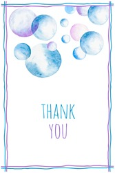 Thank you greeting card. Hand painted watercolor soap bubbles and Thank You text. Vector illustration with Thank You words