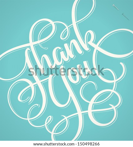 THANK YOU hand lettering -- handmade calligraphy, vector (eps8) - stock vector