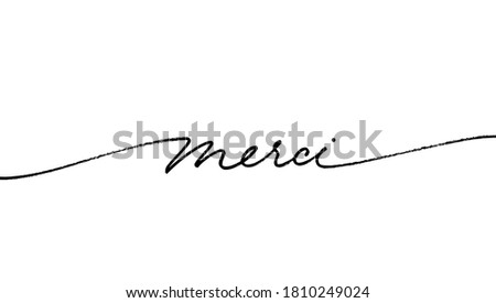 Thank you in French, ink brush style vector lettering. Merci phrase handwritten vector calligraphy with swooshes. Modern brush lettering isolated on white background. Postcard, greeting card, t shirt Foto d'archivio ©