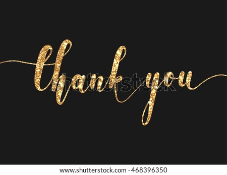 Thank you lettering with modern hand writing calligraphic with gold glitter in vector illustration. This concept design for thank you card, banner or advertising