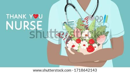 Thank you Nurse- appreciation quote, gratitude. Close-up of Nurse holding flowers, bouquet. Scrub top, uniform, stethoscope, badge, scissors, pen, heart. National Nurses week background, vector banner