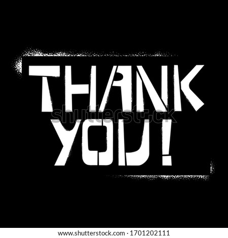 Thank you stencil lettering in frame. Spray paint graffiti on black background. Design templates for greeting cards, overlays, posters