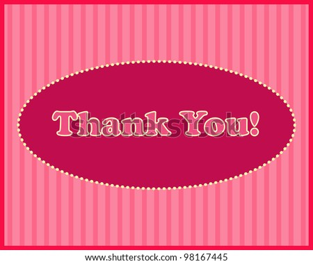 Thank You - Thank You text in oval frame on stripped background